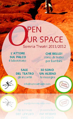 """Iniziano per Somnia Theatri le attività di questo nuovo anno con """"Open Our  Space"""". Serve rivoluzione. Interiore prima di tutto dd2b0d4bb02c"""